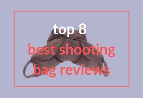 Top 8 Best Shooting Bag Rest Reviews in 2020[Top Picks]