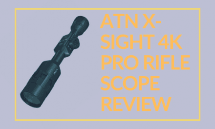 ATN X-Sight 4K Pro Rifle Scope Review 2020