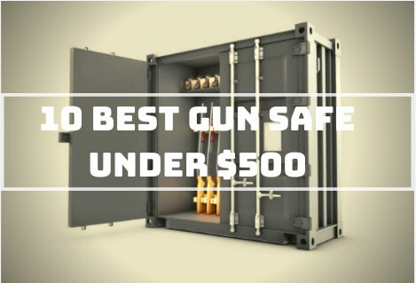 10 Best Gun Safe Under $500 Reviews 2020 [Top Picks]